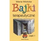 Molicka Maria - Bajki terapeutyczne część I