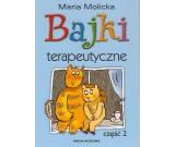 Molicka Maria - Bajki terapeutyczne część II